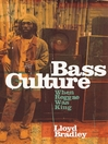 Bass Culture (eBook): When Reggae Was King